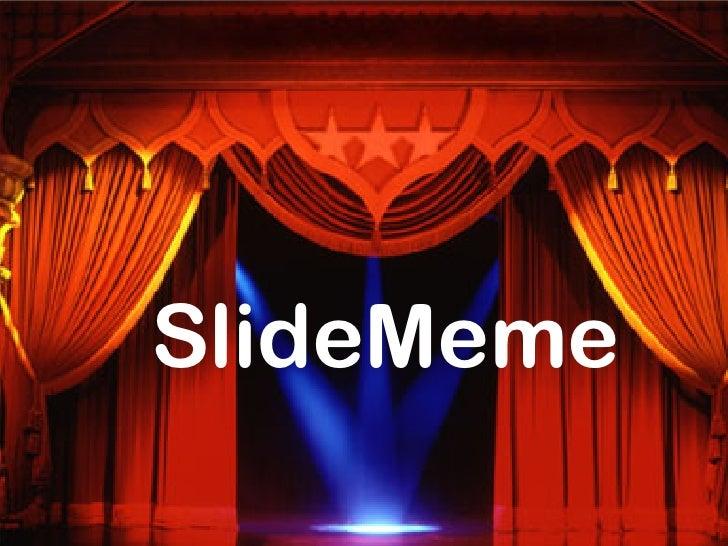 SlideMeme