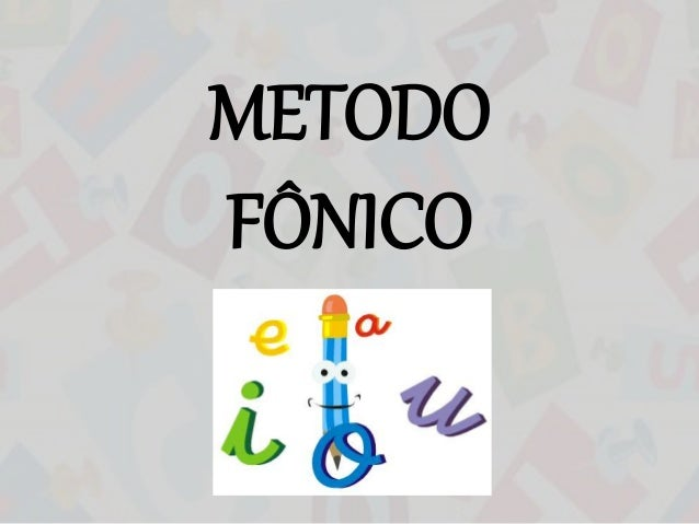 METODO  FÔNICO
