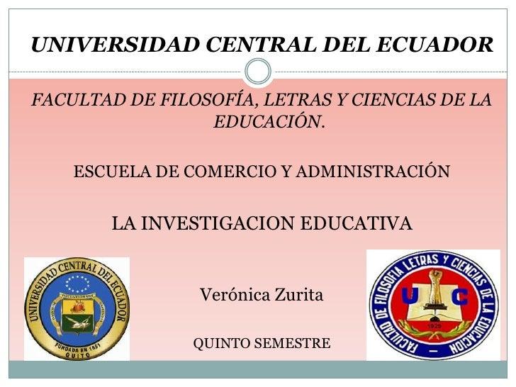 UNIVERSIDAD CENTRAL DEL ECUADORFACULTAD DE FILOSOFÍA, LETRAS Y CIENCIAS DE LA                 EDUCACIÓN.    ESCUELA DE COM...