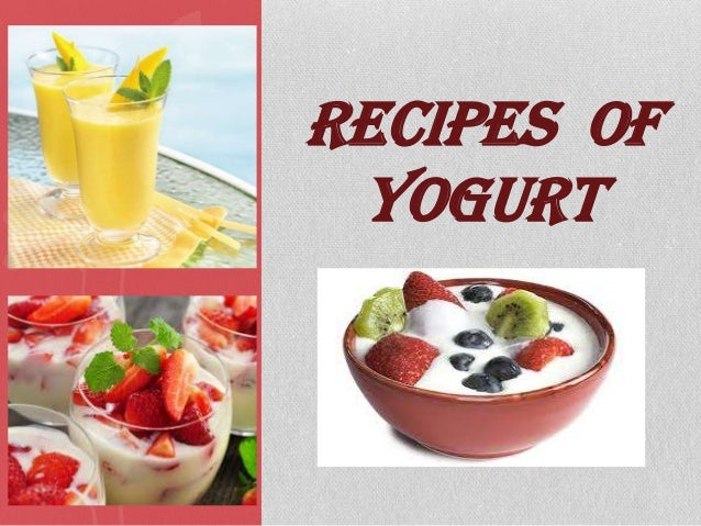 RECIPES OF YOGURT