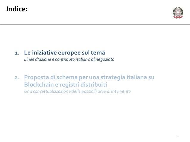 1. Le iniziative europee sul tema Linee d'azione e contributo italiano al negoziato 2. Proposta di schema per una strategi...