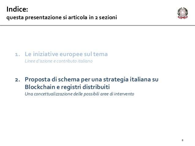 1. Le iniziative europee sul tema Linee d'azione e contributo italiano 2. Proposta di schema per una strategia italiana su...