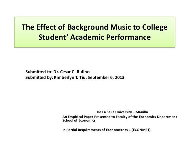 "music and how it effects academic performance ""despite indications that music has beneficial effects on cognition, music is  at  the end of the study, the children's academic performance was."