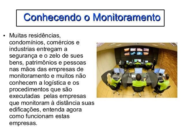 CCoonnhheecceennddoo oo MMoonniittoorraammeennttoo  ● Muitas residências,  condomínios, comércios e  industrias entregam a...