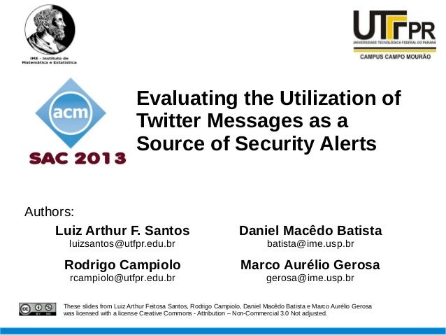 Evaluating the Utilization of                              Twitter Messages as a                              Source of Se...