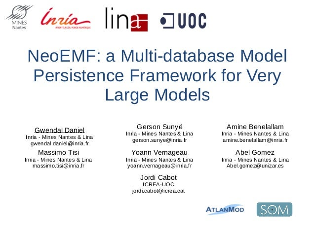 NeoEMF: a Multi-database Model Persistence Framework for Very Large Models Jordi Cabot ICREA-UOC jordi.cabot@icrea.cat Gwe...