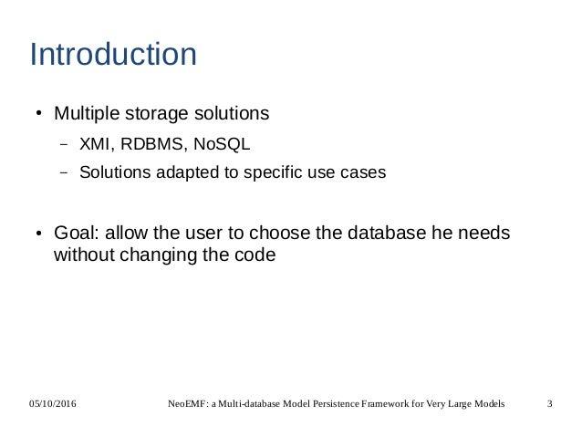 NeoEMF: a Multi-database Model Persistence Framework for Very Large Models Slide 3