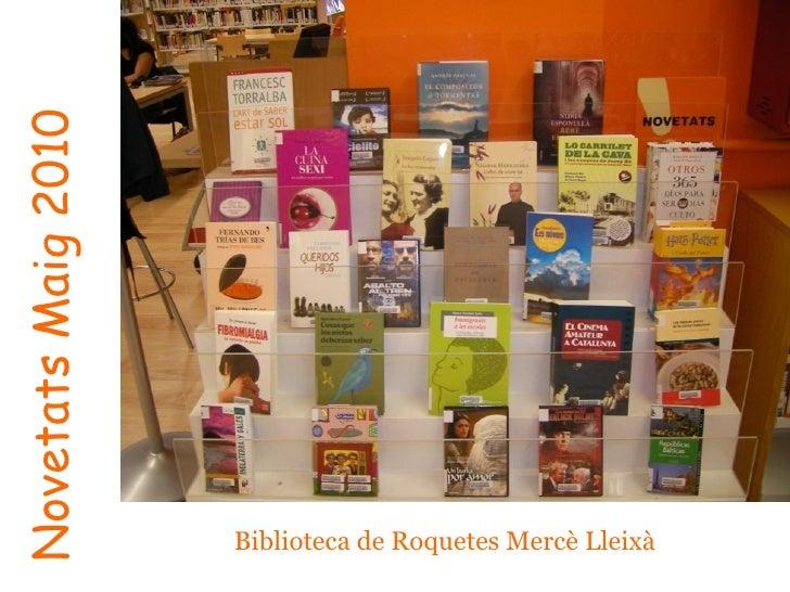 Novetats Maig 2010 Biblioteca de Roquetes Mercè Lleixà
