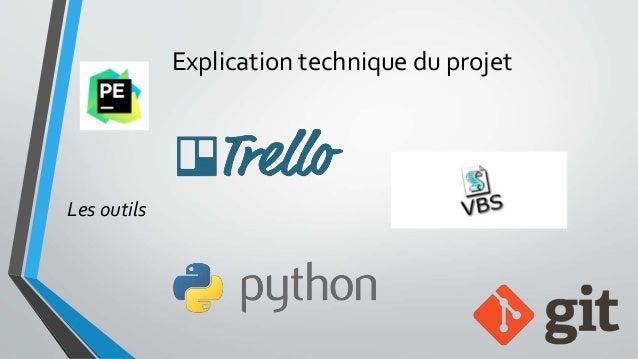 Explication technique du projet Les outils