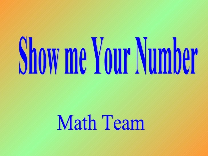 Math Team Show me Your Number