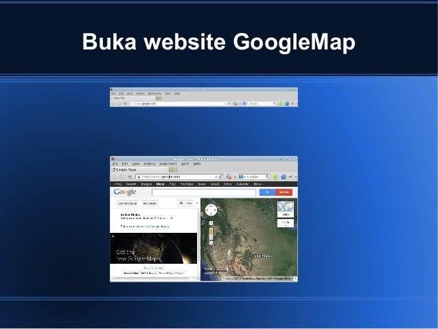 Buka website GoogleMap