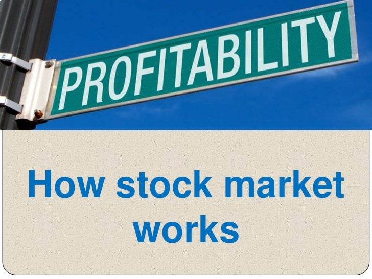 Working of the Stock Market