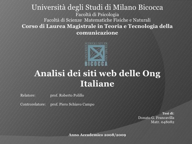 Università degli Studi di Milano Bicocca Facoltà di Psicologia Facoltà di Scienze  Matematiche Fisiche e Naturali Corso di...