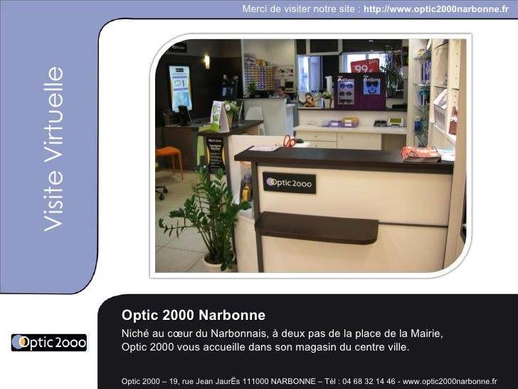 visite virtuelle optic 2000 narbonne. Black Bedroom Furniture Sets. Home Design Ideas