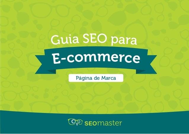 Guia SEO para  E-commerce  Página de Marca