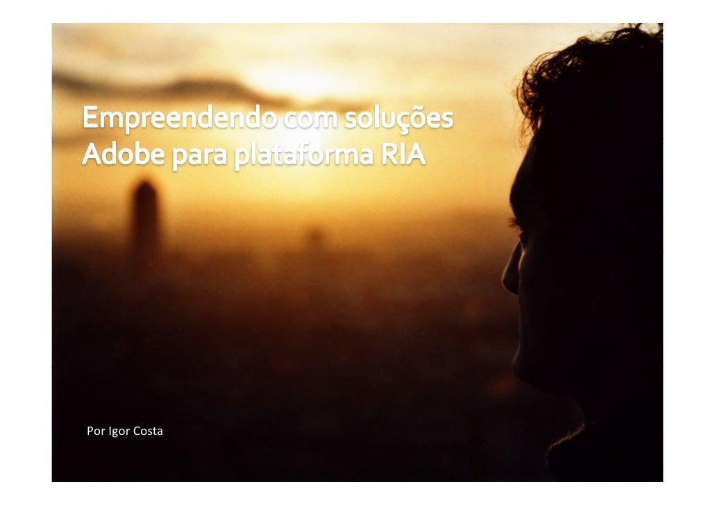 Por Igor Costa