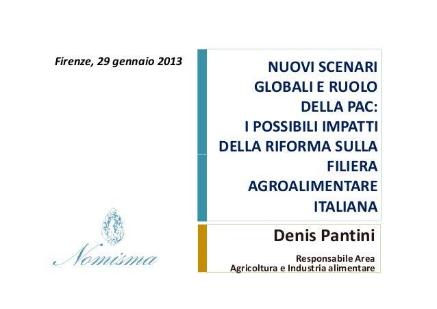 Firenze, 29 gennaio 2013                                  NUOVI SCENARI                                GLOBALI E RUOLO    ...