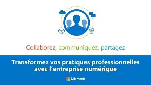 Office 365 : Collaborez, communiquez, partagez.