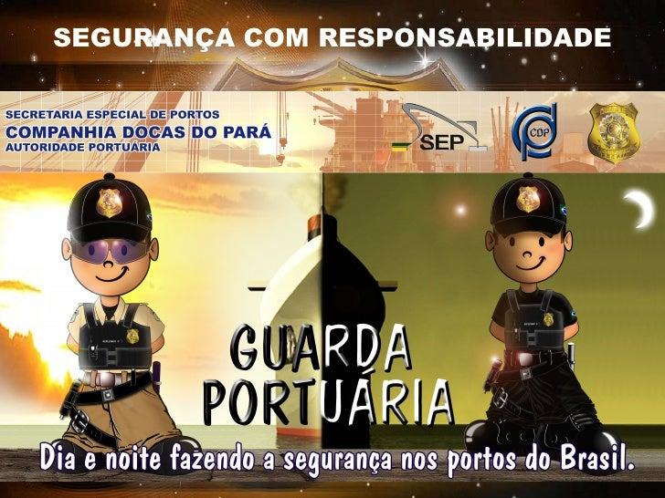 . SEGURANÇA COM RESPONSABILIDADE