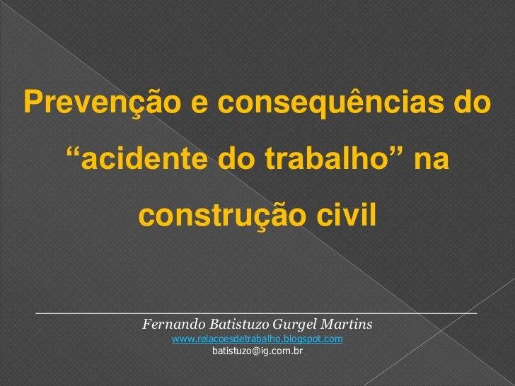 """Prevenção e consequências do """"acidente do trabalho"""" na construção civil<br />_____________________________________________..."""