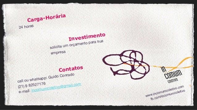 Carga-Horária 24 horas Investimento solicite um orçamento para sua empresa  Contatos call ou whatsapp: Guido Conrado (21) ...