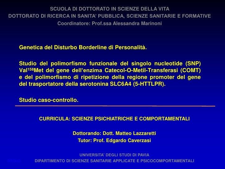 SCUOLA DI DOTTORATO IN SCIENZE DELLA VITADOTTORATO DI RICERCA IN SANITA' PUBBLICA, SCIENZE SANITARIE E FORMATIVE          ...