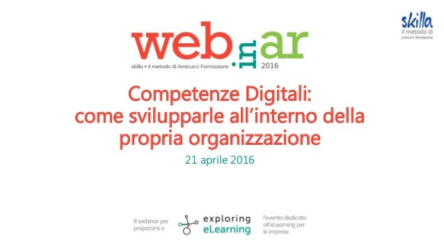 Competenze Digitali: come svilupparle all'interno della propria organizzazione 21 aprile 2016