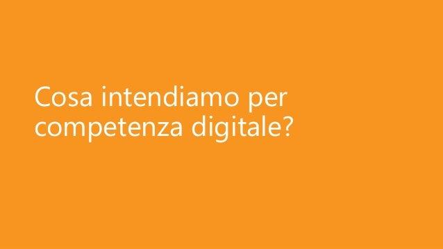 Cosa intendiamo per competenza digitale?
