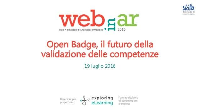 Open Badge, il futuro della validazione delle competenze 19 luglio 2016