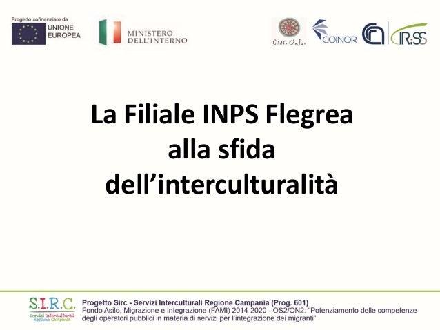 La Filiale INPS Flegrea alla sfida dell'interculturalità