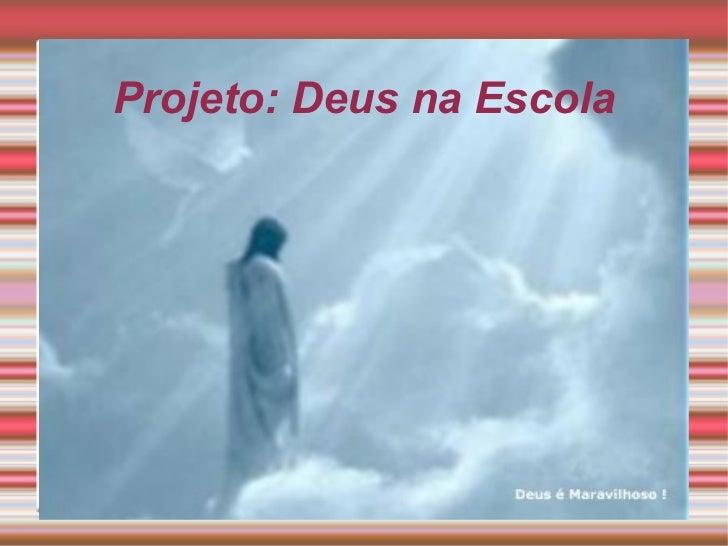 Projeto: Deus na Escola