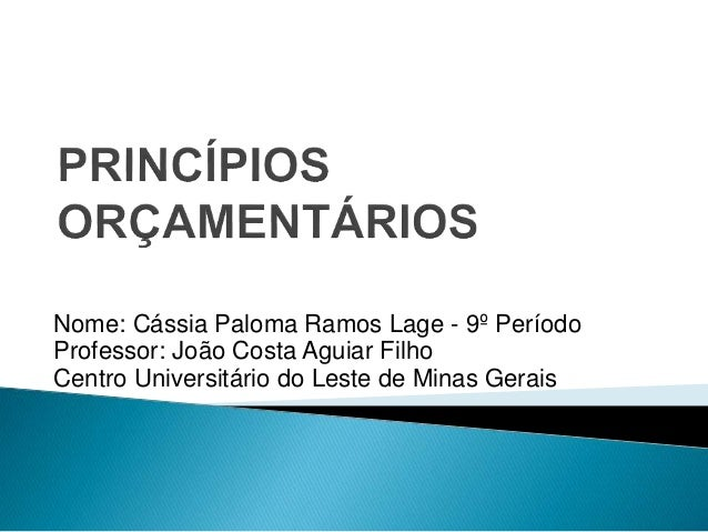 Nome: Cássia Paloma Ramos Lage - 9º Período Professor: João Costa Aguiar Filho Centro Universitário do Leste de Minas Gera...