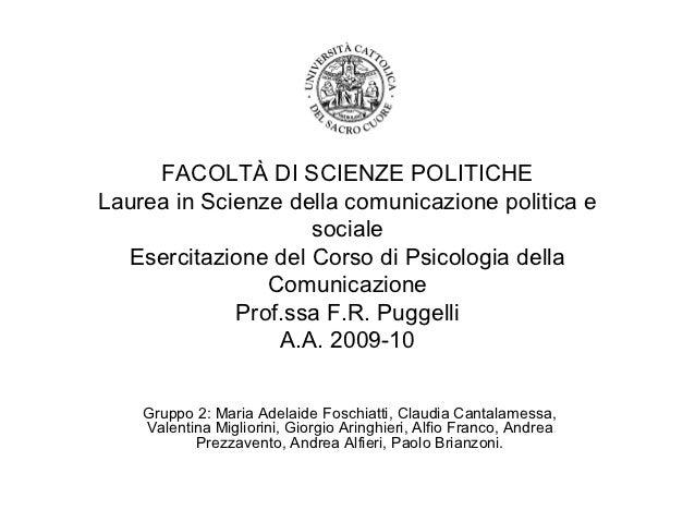 FACOLTÀ DI SCIENZE POLITICHELaurea in Scienze della comunicazione politica e                    sociale  Esercitazione del...