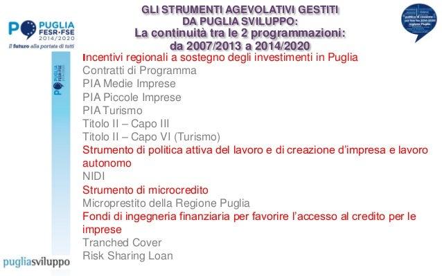 Incentivi regionali a sostegno degli investimenti in Puglia Contratti di Programma PIA Medie Imprese PIA Piccole Imprese P...