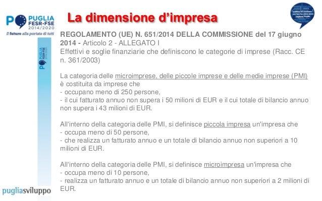 REGOLAMENTO (UE) N. 651/2014 DELLA COMMISSIONE del 17 giugno 2014 - Articolo 2 - ALLEGATO I Effettivi e soglie finanziarie...