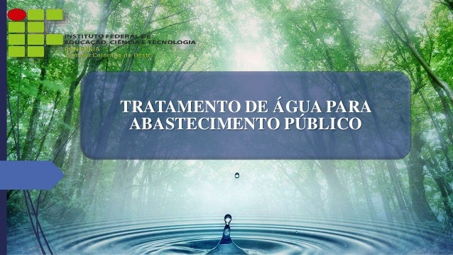 TRATAMENTO DE ÁGUA PARA  ABASTECIMENTO PÚBLICO