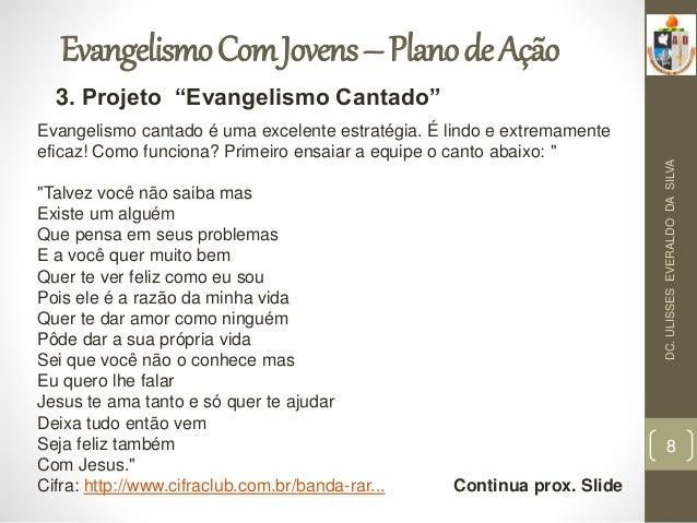 Conhecido Evangelismo - 7 Projetos Impactantes para jovens UA93