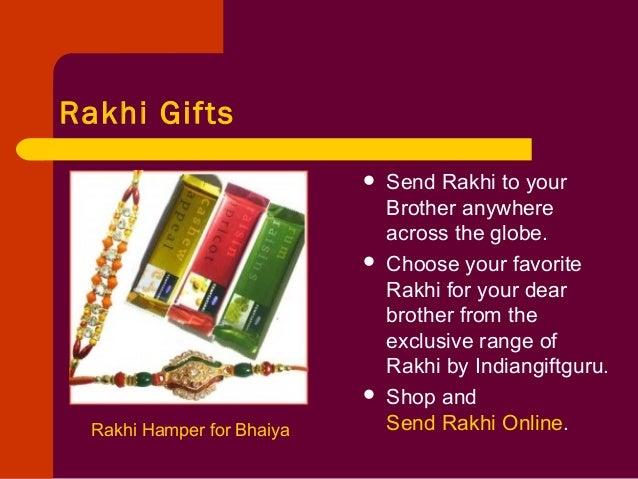Rakhi Gifts Rakhi Hamper for Bhaiya  Send Rakhi to your Brother anywhere across the globe.  Choose your favorite Rakhi f...