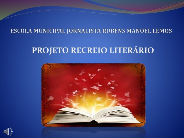 PROJETO RECREIO LITERÁRIO