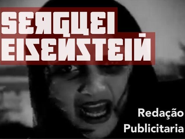 SErguEi eisEmstEim Redação Publicitaria