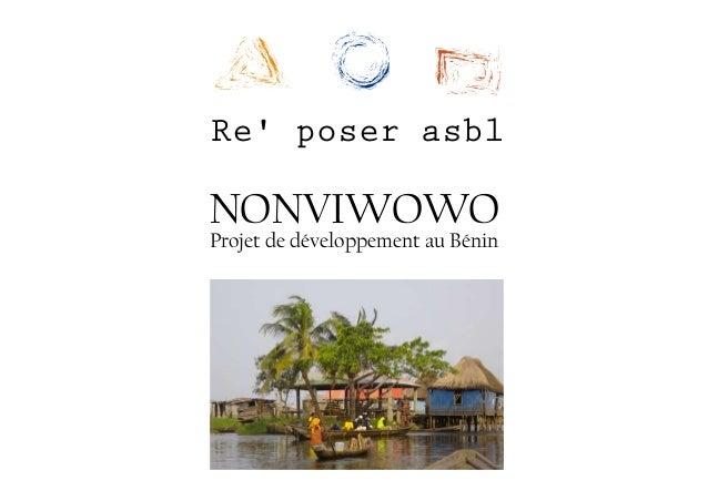 NONVIWOWO Projet de développement au Bénin Re' poser asbl
