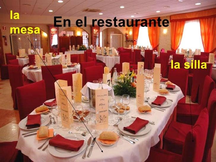 la mesa la silla En el restaurante