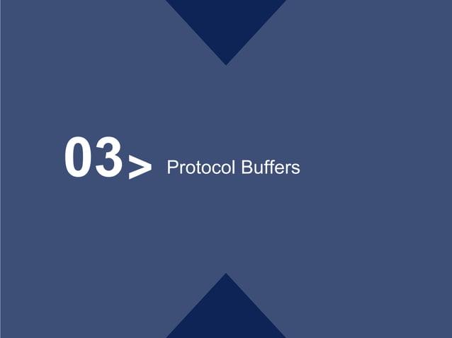 >03 Protocol Buffers