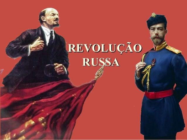 v REVOLUÇÃOREVOLUÇÃO RUSSARUSSA