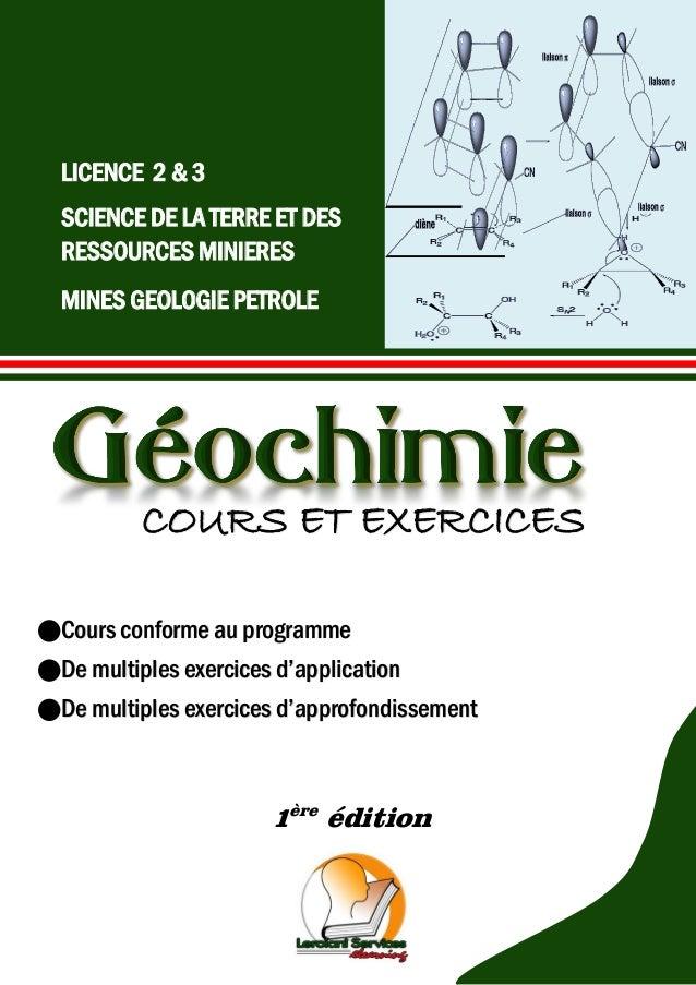 LICENCE 2 & 3 SCIENCE DE LA TERRE ET DES RESSOURCES MINIERES MINES GEOLOGIE PETROLE COURS ET EXERCICES Cours conforme au p...