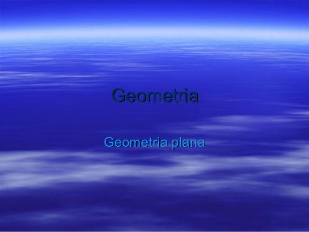 GeometriaGeometria plana