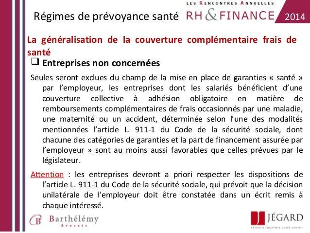 Régimes de prévoyance santé  2014  La généralisation de la couverture complémentaire frais de santé  Entreprises non conc...
