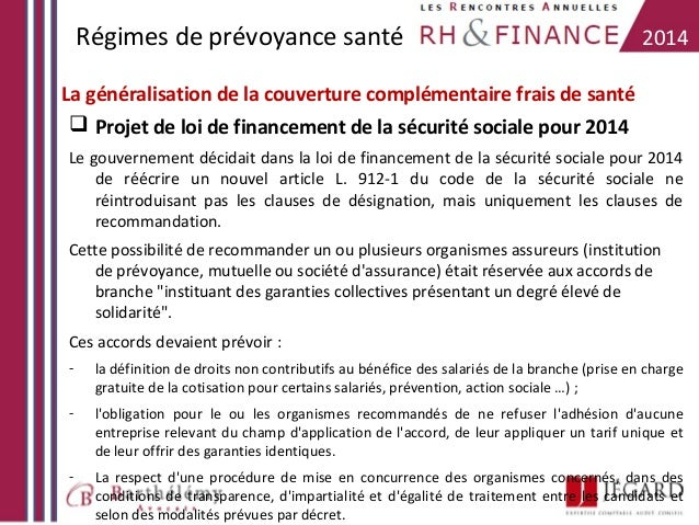 Régimes de prévoyance santé  2014  La généralisation de la couverture complémentaire frais de santé  Projet de loi de fin...
