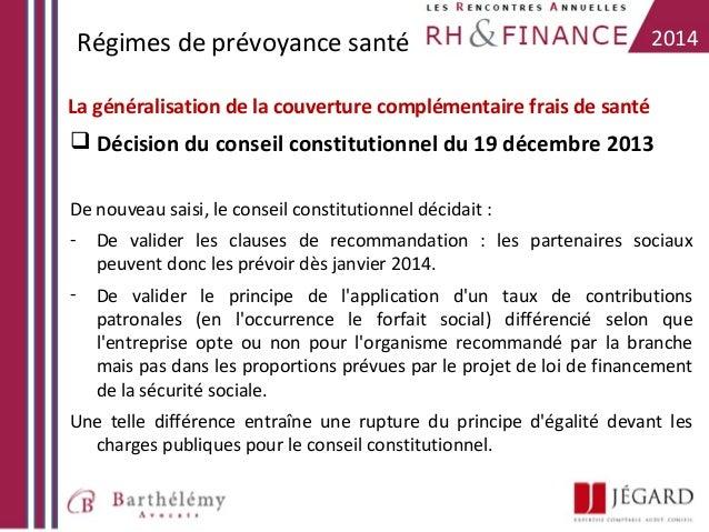 Régimes de prévoyance santé  2014  La généralisation de la couverture complémentaire frais de santé   Décision du conseil...