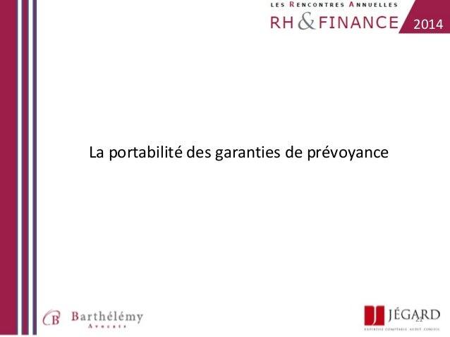 2014  La portabilité des garanties de prévoyance  21